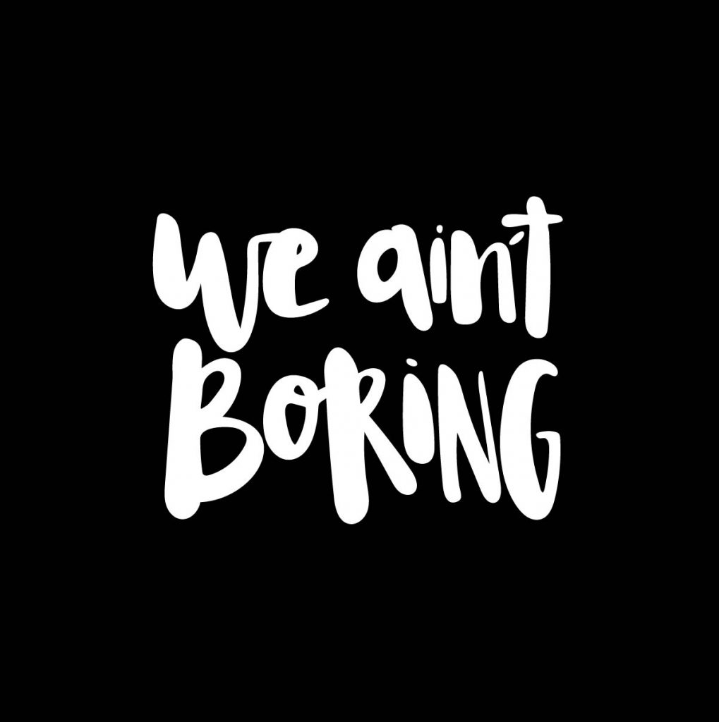 we-aint-boring-wb-72dpi