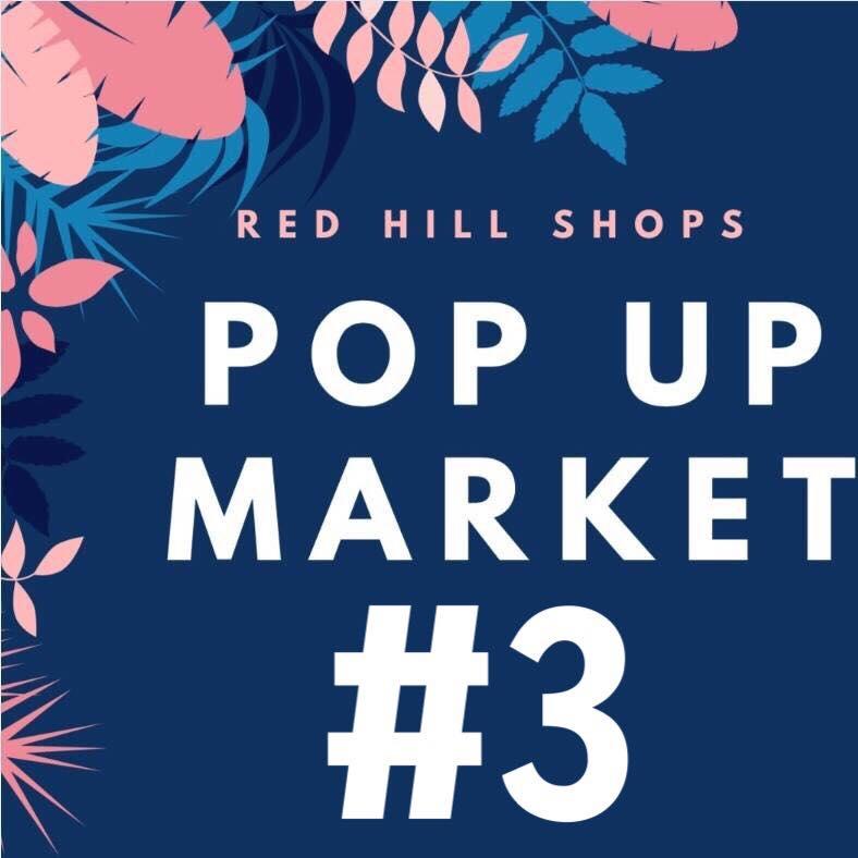Red Hill Pop Up Market