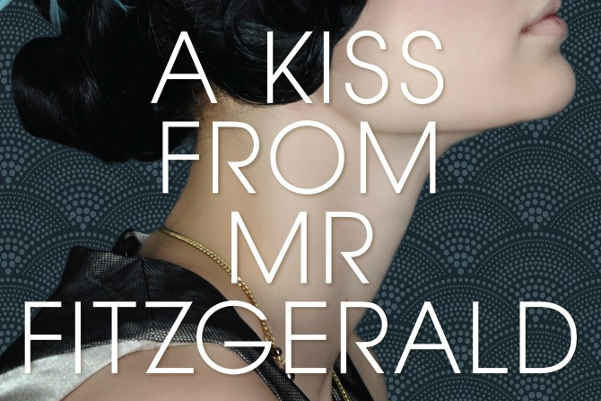 Much more than Flappers and Flirtations: A Kiss from Mr. Fitzgerald.