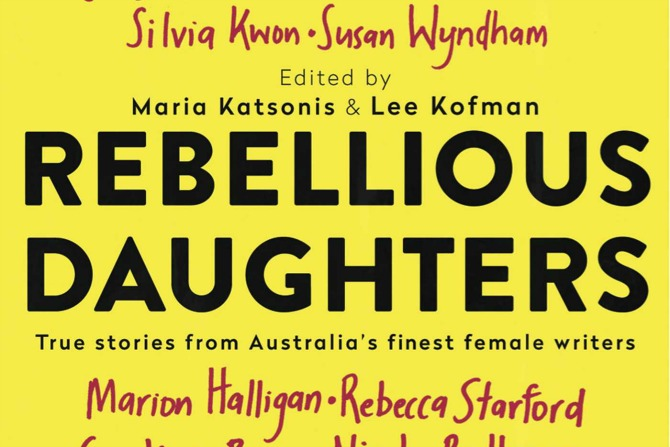 Exploring the Many Faces of Daughterhood in Rebellious Daughters