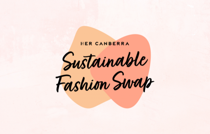 You're invited to HerCanberra's Sustainable Fashion Swap